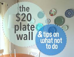peachy design hanging plates on wall make a 20 plate and tips for what not to do our tennessee home ideas decorate walls with ribbon