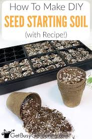 peat moss for garden how to make your own diy seed starting mix with recipe indoor