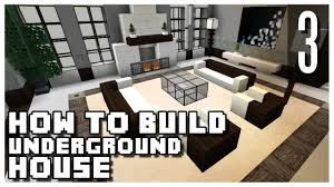 How To Make A Underground House How To Build An Underground House In Minecraft Part 3 Youtube