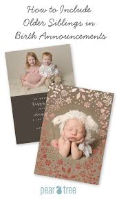 Sibling Birth Announcement How To Include Older Siblings In Birth Announcements Pear Tree