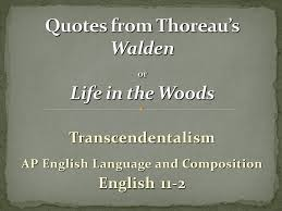 Thoreau Walden Quotes Mesmerizing Quotes From Thoreau's Walden Or Life In The Woods Ppt Video Online