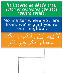 Welcome Your Neighbor Yard Sign