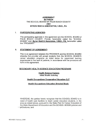 AGREEMENT BETWEEN THE SCHOOL BOARD OF PALM BEACH COUNTY BYRON REID &  ASSOCIATES, V.M.D., PA I. PARTICIPATING AGENCIES: The p