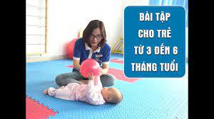 Bài tập vận động sớm cho trẻ 3-6 tháng tuổi - YouTube