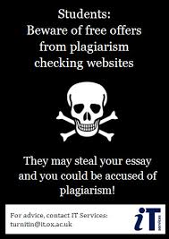 "warn students about plagiarism checking websites turnitin  on more than one occasion we have received unsolicited emails from volunteers offering "" plagiarism checking websites for students and teachers"""