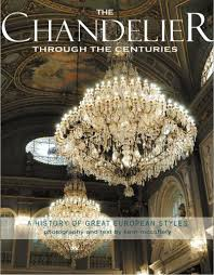 the chandelier through the centuries is an exquisite coffee table book from award winning author photographer kerri mccaffety and was awarded a bronze