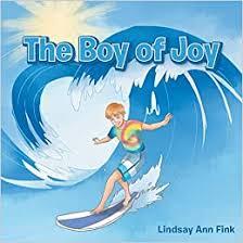 The Boy of Joy: Fink, Lindsay Ann: 9781982259983: Amazon.com: Books
