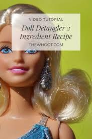 diy doll detangler 2 ings video