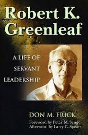 servant leadership model leadership leadership  robert k greenleaf