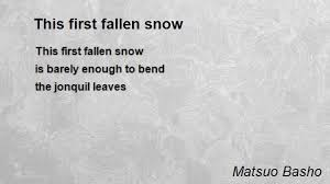 this first fallen snow poem by matsuo