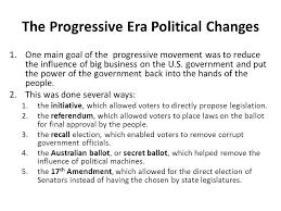 progressivism and the republican roosevelt ppt the progressive era political changes