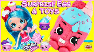 Shopkins Play Doh Surprise Egg Cupcake Chic Jessicake Doll Youtube