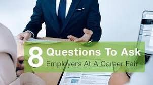 8 Questions To Ask Employers At A Career Fair