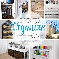 diys to organize the home houseful of