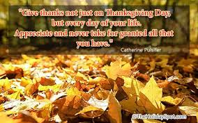 Quotes About Thanksgiving Fascinating Thanksgiving Quotes Inspirational Famous Short Thanksgiving Quotes