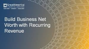 Net Worth Of Business Build Business Net Worth With Recurring Revenue