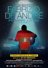 Fabrizio De André - Principe libero (2018) - MYmovies.it