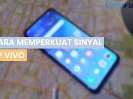 Maybe you would like to learn more about one of these? 10 Cara Memperkuat Sinyal Hp Vivo Yang Paling Ampuh Vivofone Com