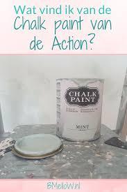 Wat Vind Ik Van De Chalk Paint Van De Action Bmellownl Action