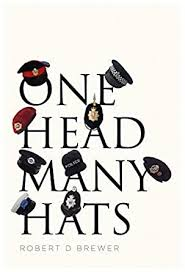 One Head Many Hats eBook: Brewer, Robert D: Amazon.in: Kindle Store