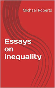 com essays on inequality essays on modern economies book essays on inequality essays on modern economies book 1 by roberts michael