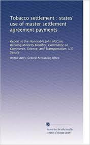 Master Settlement Agreement Enchanting Tobacco Settlement States' Use Of Master Settlement Agreement