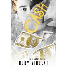 Cash (Saint and Sinners, #2) by Ruby Vincent