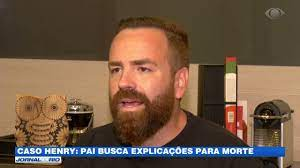 Caso Henry: pai busca explicações para morte - YouTube