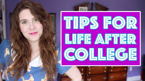 tips for life after college graduation tips for life after college graduation