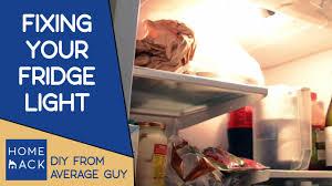 Refrigerator Light Out Repair Fridge Light Simple Fix