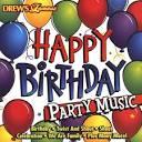 Drew's Famous Happy Birthday Party Music