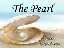 "the pearl by john steinbeck book analysis in world literature the pearl by john steinbeck book analysis in world literature "" there are only good and bad things and black and white things"