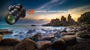 Camera Settings for Shooting Landscapes - Sony Alpha Tutorial | Camera  settings, Sony alpha, Photography settings