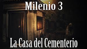 Milenio 3   Aquella Casa Al Lado Del Cementerio (Programa Completo)