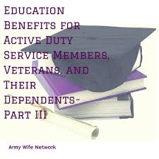 Education Benefits For Active Duty Service Members Veterans And