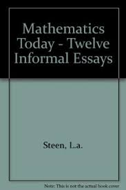 mathematics today twelve informal essays abebooks 9783540903055 mathematics today twelve informal essays