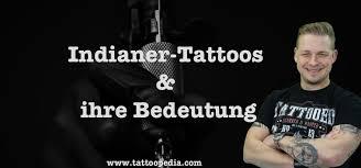 Indianer Tattoos Und Ihre Bedeutung Was Du Wissen Solltest