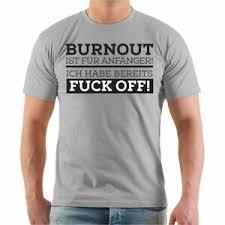 T Shirt Burnout Ist Für Anfänger Lustig Sprüche Spruch Spaß Fun