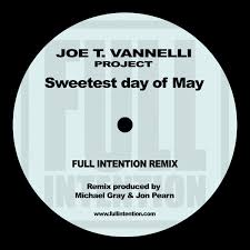 Joe T. Vannelli - Sweetest Day Of May (Full Intention Remix) on ...