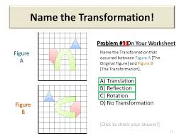 Translate, Rotate, Reflect! - ppt video online download