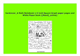 Epub_ Math Notebook 1 2 Inch Square Graph Paper Pages And