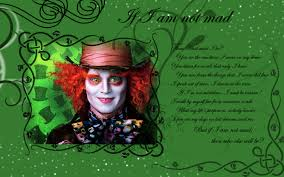 Mad Hatter Wallpaper If I Am Not Mad Alice In Wonderland 2010
