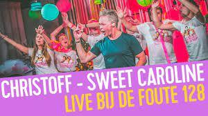 Christoff - Sweet Caroline   Live bij de Foute 128 - YouTube