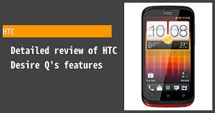 HTC Desire Q - Features and reviews ...
