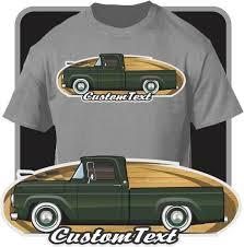 Custom Art T-Shirt 57 1957 58 1958 59 1959 60 1960 Ford F-100 F100 F ...