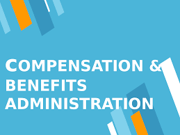 Compensation And Benefits Compensation Benefits Administration Docsity