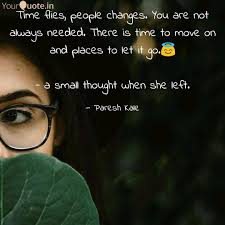 Time Flies People Change Quotes Writings By Paresh Kale