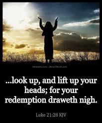 2 Timothy 2:15 Truth: Verse of the Day: Luke 21:28 KJV