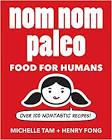 Michelle Tam Nom Nom Paleo: Food for Humans