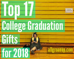 the 17 best college graduation gifts for 2018